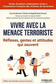 Vivre avec la Menace Terroriste par Raphaël Saint-Vincent