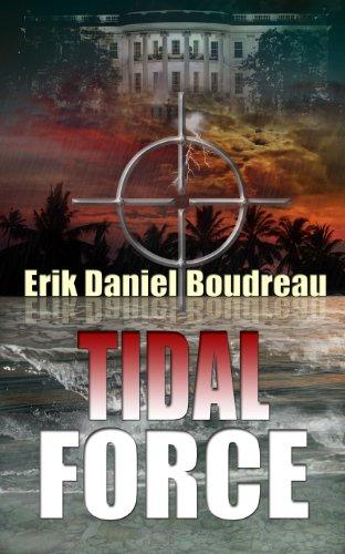 Tidal Force by [Boudreau, Erik Daniel]