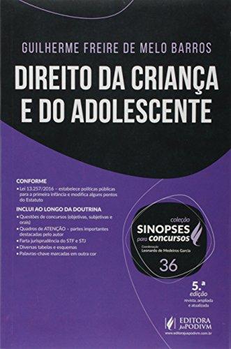 Direito da Criança e do Adolescente - Volume 36. Coleção Sinopses Para Concursos