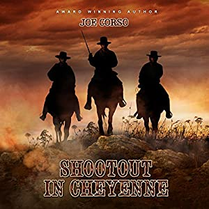 Shootout in Cheyenne Audiobook