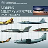Modern Military Airpower, Thomas Newdick, 1907446273
