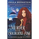 Murder in the Goldilocks Zone (A Hannah Kline Mystery)