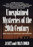 An intriguing collection of unexplained events and mysterious happenings occurring throughout the modern world.