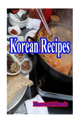 Korean Recipes by Harriett Morris