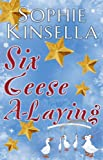 """Six Geese a-Laying (Mini Christmas Short Story)"" av Sophie Kinsella"