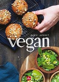 Vegan par Marie Laforêt (II)
