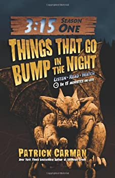 Things That Go Bump in the Night (3:15 Season One) 0545384753 Book Cover