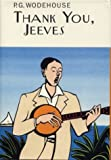 Thank You, Jeeves (A Jeeves and Bertie Novel) by P. G. Wodehouse (2003-04-15)