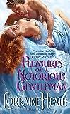 Pleasures of a Notorious Gentleman (London's Greatest Lovers)
