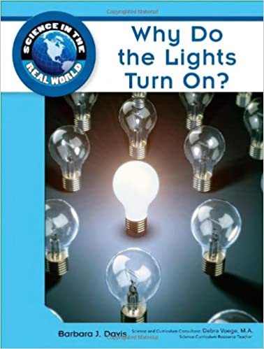Why Do the Lights Turn On? (Science in the Real World)
