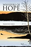 Whispers of Hope, Francine Parisi, 1436357292