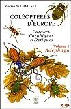 Coléoptères d'Europe : carabes, carabiques et dytiques : Volume 1, Adephaga