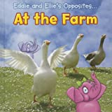 Eddie and Ellie's Opposites at the Farm, Rebecca Rissman, 1410953432