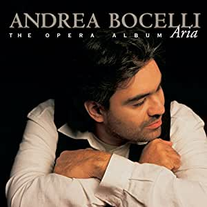 Aria The Opera Album Andrea Bocelli Amilcare Ponchielli Gianandrea Noseda Music