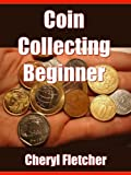 Coin Collecting Beginner