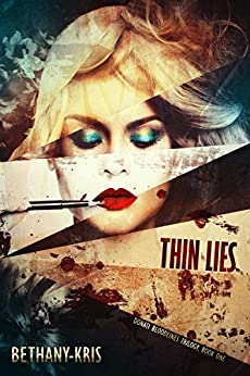 Thin Lies (Donati Bloodlines Book 1) by [Bethany-Kris]
