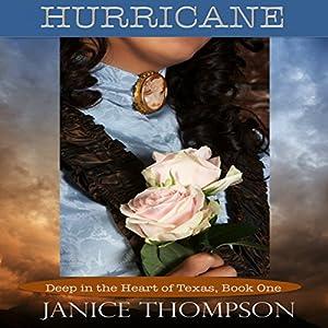 Hurricane: Deep in the Heart of Texas, Book 1 Audiobook
