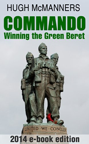 4e5eb4a62e2b0 Amazon.com  Commando  Winning the Green Beret eBook  Hugh McManners ...