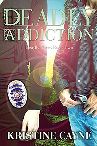 book cover of Deadly Addiction