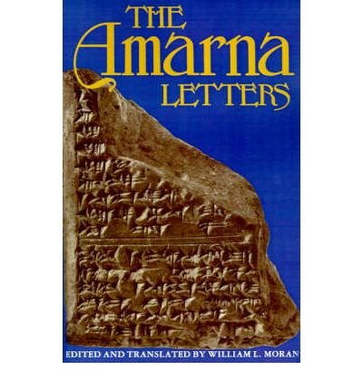 [(The Amarna Letters)] [Author: William L. Moran] published on (January, 2002)