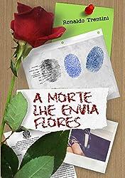 A Morte lhe Envia Flores (Mistério & Sombra Livro 3) (Portuguese Edition)
