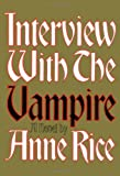 Interview with the Vampire, Anne Rice, 0394498216