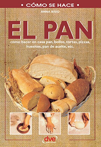 El pan (Spanish Edition) - Kindle edition by Anna Bisio ...