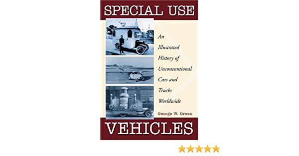car history illustrated special truck unconventional use vehicle worldwide