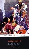 """""""The Complete Short Fiction (Penguin Classics)"""" av Oscar Wilde"""