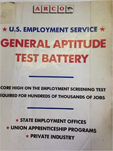 The United States Employment Service General Aptitude Test Battery