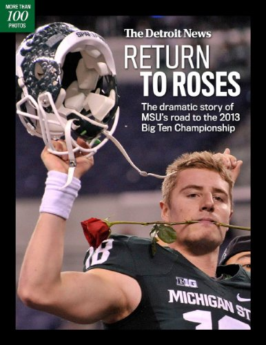 Return To Roses (Michigan State Football)