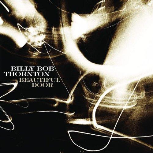 & Billy Bob Thornton - Beautiful Door - Amazon.com Music Pezcame.Com