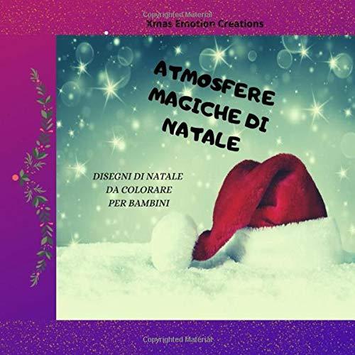 Atmosfere Magiche Di Natale Disegni Da Colorare Per Bambini