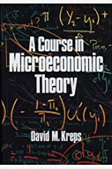A Course in Microeconomic Theory by David M. Kreps (1990-02-21) Hardcover