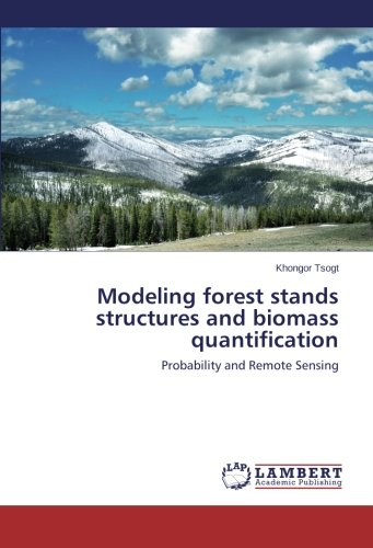 Modeling forest stands structures and biomass quantification: Probability and Remote Sensing
