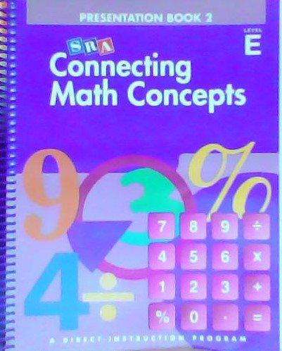 Download Connecting Math Concepts, 2003 Edition, Level E Presentation Book 2 (Direct Instruction) pdf epub