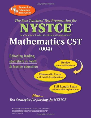 NYSTCE Content Specialty Test Mathematics (004) (NYSTCE Teacher Certification Test Prep)