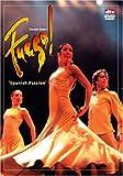 Carmen Mota's Fuego: Spanish Passion