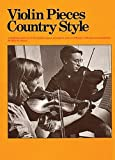 Violin Pieces Country Style, Betty McDermott, 082562164X