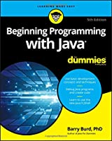 Beginning Programming with Java For Dummies, 5th Edition