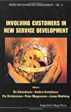 Involving Customers in New Service Development, Bo Edvardsson, 1860946690