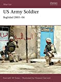 img - for US Army Soldier: Baghdad 2003-04 (Warrior) book / textbook / text book