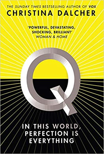 Q: The explosive new dystopian thriller for 2020 from the ...