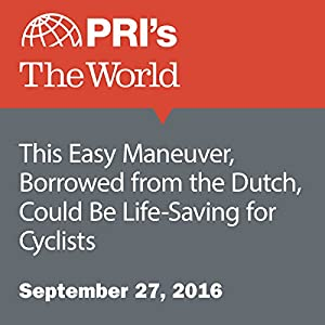 This Easy Maneuver, Borrowed from the Dutch, Could Be Life-Saving for Cyclists