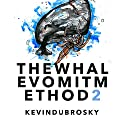 The Whale Vomit Method (2nd Edition): The Simplest, Fastest, Easiest Way to Stand Out from the Competition, Sell Your Stuff for Top Dollar, and Still Sleep Like a Baby Audiobook by Kevin Dubrosky Narrated by Kevin Dubrosky