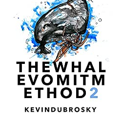 The Whale Vomit Method (2nd Edition)