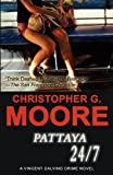 Pattaya 24/7, Christopher G. Moore and Christopher G Moore, 6167503087