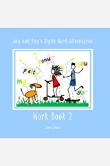 Jay and Kay's Sight Word Adventures Work Book 2 Paperback