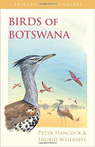 Birds of Botswana (Princeton Field Guides)
