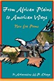From African Plains to American Ways, Athanasius Ohaya, 1432703722